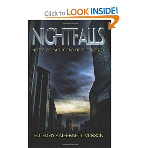 Nightfalls: Notes from the end of the world