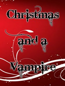 Christmas and a Vampire cover