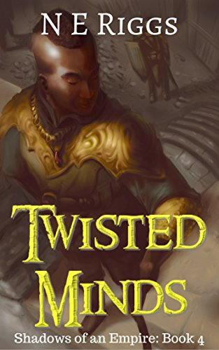 Twisted Minds Shadows of an Empire book 4