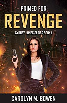 Primed for Revenge Carolyn Bowen